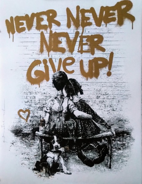 DON'T GIVE UP! GOLD - MR. BRAINWASH
